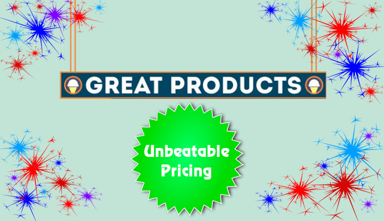 Great Products, Unbeatable Pricing